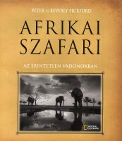 Beverly Pickford - Peter Pickford: Afrikai szafari