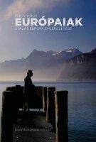 Per Nyholm: Eur�paiak � Utaz�s Eur�pa eml�kezet�be
